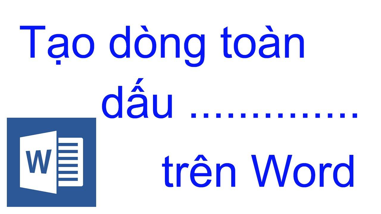 Phương pháp tạo dòng dấu chấm (……………) nhanh trong Microsoft Word