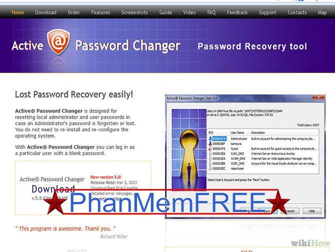 Lên mạng gõ và tìm phần mềm Password Changer về.
