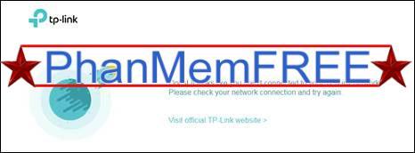 Lỗi khi không kết nối mạng TP-Link
