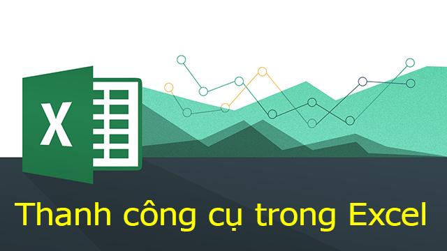 Thanh công cụ trong Excel