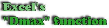Excel – Hàm Dmax, hàm lấy giá trị nhất lớn nhất trong hàng, cột