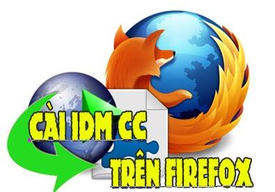 Cài IDM CC cho Firefox 47