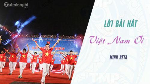 Lời bài hát Việt Nam Ơi, Minh Beta