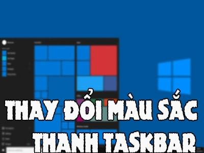 Cách thay đổi thanh tác vụ trên Windows 10