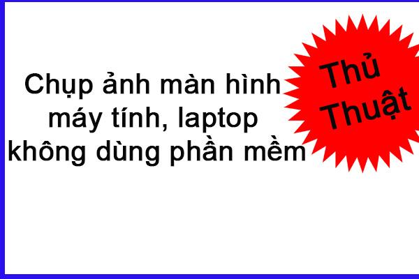 Chup Anh Man Hinh